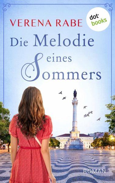 Die Melodie eines Sommers (eBook, ePUB) - Rabe, Verena