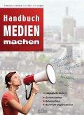 Handbuch Medien machen (eBook, PDF)