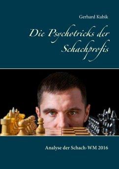 Die Psychotricks der Schachprofis (eBook, ePUB)