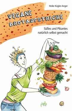 Vegane Brotaufstriche (eBook, PDF)