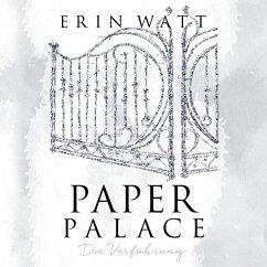 Paper Palace - Die Verführung / Paper Bd.3 (MP3-Download) - Watt, Erin