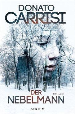 Der Nebelmann (eBook, ePUB) - Carrisi, Donato
