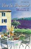 Vive la Provence! (eBook, PDF)
