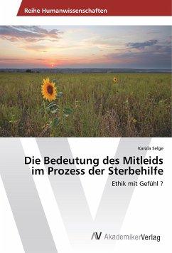 Buchcover: Die Bedeutung des Mitleids im Prozess der Sterbehilfe bei buecher.de