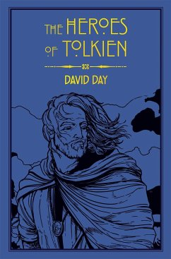 The Heroes of Tolkien - Day, David