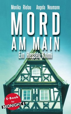 Mord am Main / Khalil Saleh Bd.1 - Rielau, Monika; Neumann, Angela