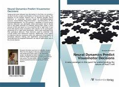 Neural Dynamics Predict Visuomotor Decisions