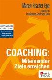 Coaching: Miteinander Ziele erreichen (eBook, ePUB)