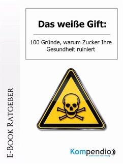 Das weiße Gift (eBook, ePUB) - Dallmann, Alessandro