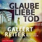 Glaube Liebe Tod / Martin Bauer Bd.1 (MP3-Download)