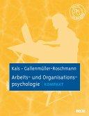Arbeits- und Organisationspsychologie kompakt (eBook, PDF)