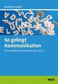 So gelingt Kommunikation (eBook, PDF)