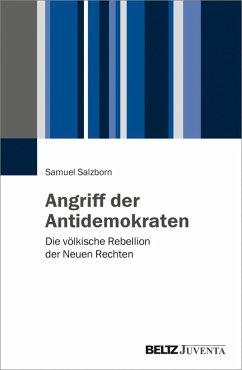 Angriff der Antidemokraten (eBook, PDF) - Salzborn, Samuel