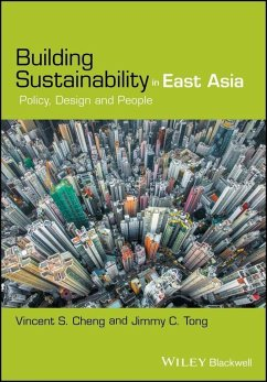 Building Sustainability in East Asia (eBook, PDF) - Cheng, Vincent S.; Tong, Jimmy C.