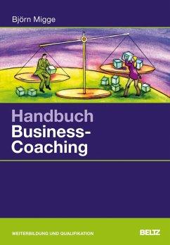 Handbuch Business-Coaching (eBook, PDF) - Migge, Björn