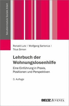 Lehrbuch der Wohnungslosenhilfe (eBook, PDF) - Lutz, Ronald; Sartorius, Wolfgang; Simon, Titus