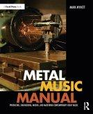 Metal Music Manual (eBook, ePUB)