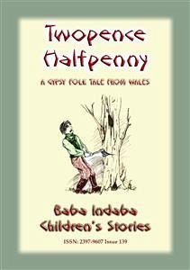 9788826079035 - Mouse, Anon E: TWO PENCE and HALFPENNY - A Gypsy Children´s Story from Wales (eBook, ePUB) - Libro