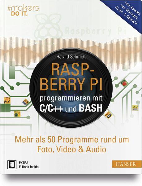 Wondrous Raspberry Pi Programmieren Mit C C Und Bash Von Harald Schmidt Wiring Database Denligelartorg