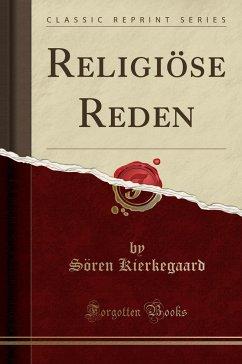 Religiöse Reden (Classic Reprint)