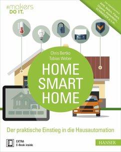 Home, Smart Home - Bertko, Chris;Weber, Tobias