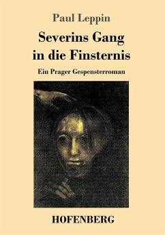 Severins Gang in die Finsternis