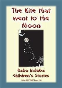 9788826079264 - Mouse, Anon E: THE KITE THAT FLEW TO THE MOON - A Children´s Fairy Tale (eBook, ePUB) - Libro