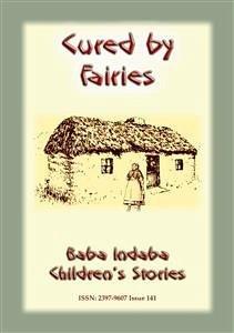 9788826079318 - Mouse, Anon E: CURED BY FAIRIES - A Celtic Fairy Tale (eBook, ePUB) - Libro