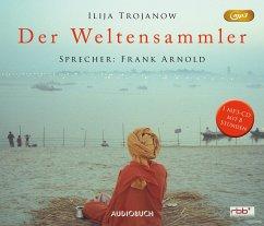 Der Weltensammler, 1 MP3-CD - Trojanow, Ilija