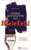SCHÖN & SCHAURIG - Dunkle Geschichten aus Bielefeld