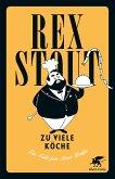 Zu viele Köche / Nero Wolfe Bd.5 (eBook, ePUB)