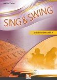 Sing & Swing DAS neue Liederbuch. Schülerarbeitsheft 5/6