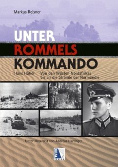 Unter Rommels Kommando - Reisner, Markus;Höller, Hans