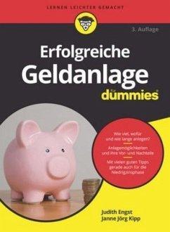 Erfolgreiche Geldanlage für Dummies - Engst, Judith; Kipp, Janne J.