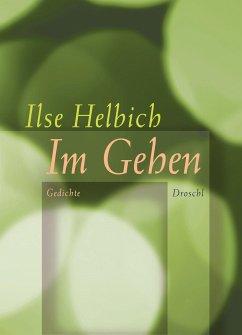 Im Gehen - Helbich, Ilse