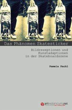 Das Phänomen Skatesticker