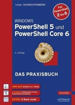 Windows PowerShell 5 und PowerShell Core 6 - Schwichtenberg, Holger