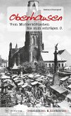 Oberhausen - Geschichten und Anekdoten