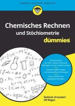Chemisches Rechnen und Stöchiometrie für Dummies - Ortanderl, Stefanie; Ritgen, Ulf