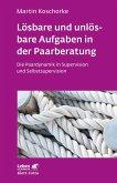 Lösbare und unlösbare Aufgaben in der Paarberatung (eBook, ePUB)