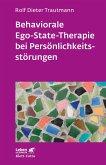 Behaviorale Ego-State-Therapie bei Persönlichkeitsstörungen (eBook, ePUB)
