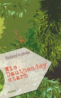 Wie Dauthendey starb - Kröhnke, Friedrich