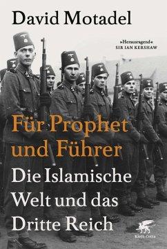 Für Prophet und Führer (eBook, ePUB) - Motadel, David