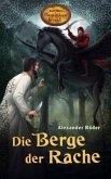 Die Berge der Rache / Karl Mays Magischer Orient Bd.4