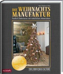 Die Weihnachtsmanufaktur - Wagener, Klaus
