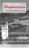 Rheinhessen - Geschichten & Anekdoten