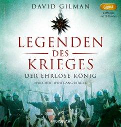 Der ehrlose König / Legenden des Krieges Bd.2 (2 MP3-CDs) - Gilman, David