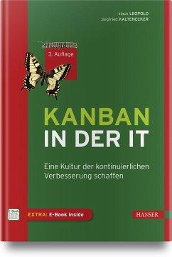 Kanban in der IT - Leopold, Klaus; Kaltenecker, Siegfried