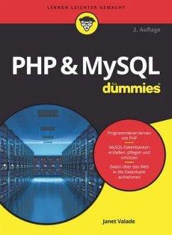 PHP & MySQL für Dummies - Valade, Janet