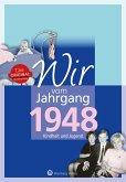 Wir vom Jahrgang 1948 - Kindheit und Jugend